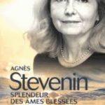 Splendeur des âmes blessées Agnès Stevenin